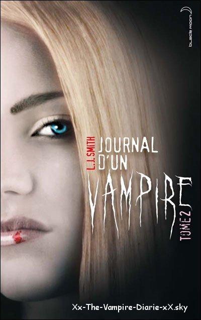 Premier Chapitre Du Deuxième Tome De Journal D'Un Vampire