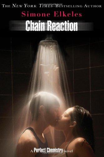 "Trailer VO - Chain Reaction (""Reaction en Chaîne"" en français) de Simone Elkeles"