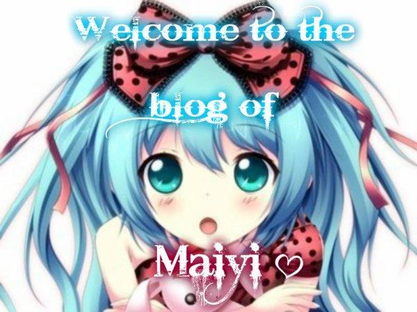 Je te souhaite la bienvenue dans le monde de Maiyi.♥ (Présentation,règles et sommaire)