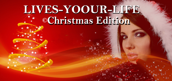 Lives Yoour Life  - Christmas Edition