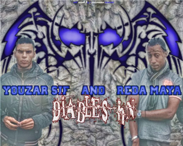 YOUZAR SIF AND REDA MAYA / DiaBleS Hn Familly