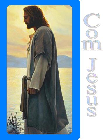 """""""Com Jesus..."""""""