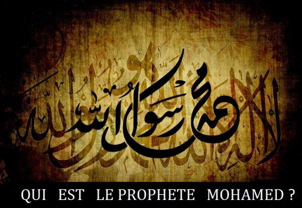 LE PROPHETE MOHAMED   رسول الله صلى الله عليه وسلم