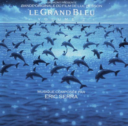 Eric Serra - Le Grand Bleu  / The Big Blue Overture (1988)