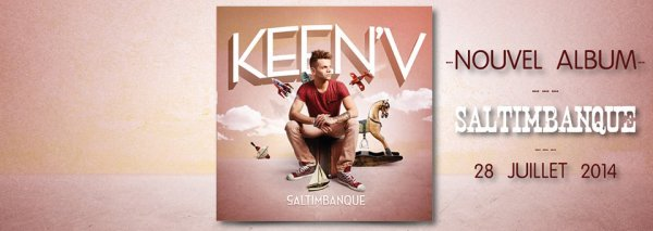 La pochette du new album Saltimbanque by Keen'v ( Disponible le 28 JUILLET 2014)