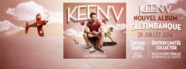 Vous pouvez pré-commander le new album Saltimbanque by Keen'v dans les bacs 28 Juillet 2014