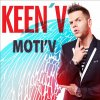 Les Paroles Moti'V 9éme singles de Keen'v