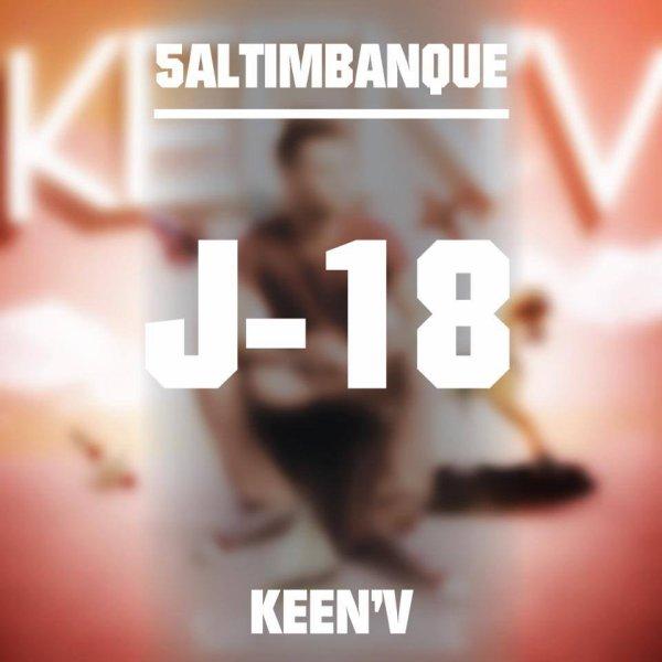 DANS 18 JOURS LE NEW ALBUM SALTIMBANQUE BY KEEN'V ( Le 28 JUILLET DANS LES BACS)