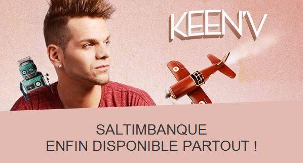 Le new album Saltimbanque de Keen'v et disponible partout ( Magasin et Téléchargement)