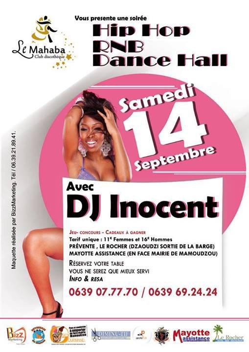 ★ SOIRÉE HIP HOP, RNB ET DANCE HALL ★ LE SAMEDI 14 SEPTEMBRE  Avec DJ INNOCENT .....