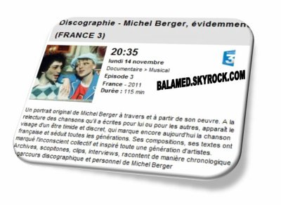 Discographie - Michel Berger, évidemment le 14 Novembre 2011 sur F3