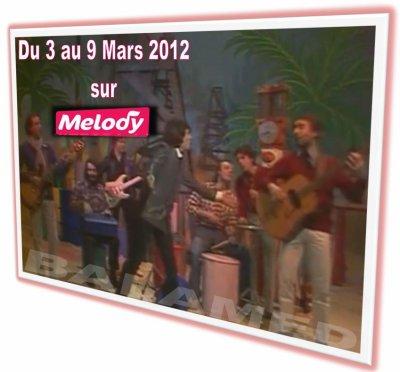 Collaro show  avec Daniel Balavoine du 3 au 9 Mars 2012 sur MELODY TV