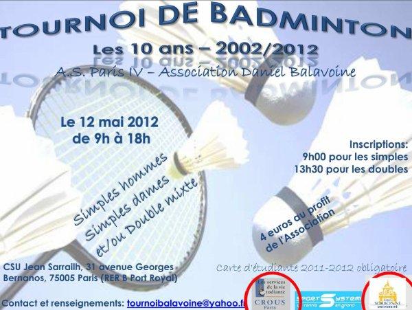 Tournoi Balavoine Badminton Samedi 12 mai 2012 de 9h à 18h à Paris