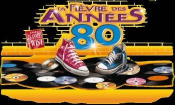 LA FIÈVRE DES ANNÉES 80 le Mardi 8 Mai 2012 sur F3