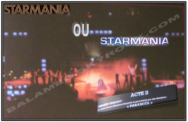 STARMANIA ou STARMANIA (Partie 2/2)