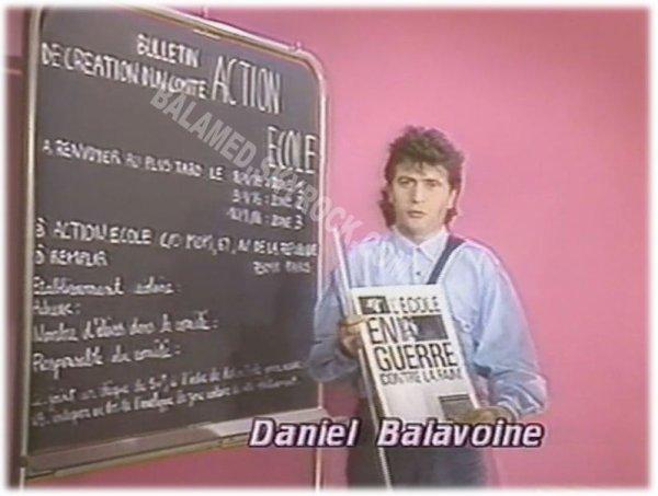 """Action Ecole (Partie 1/3) : """" Il faut préserver la dignité des gens. Il ne s'agit pas là d'un héroïsme de chanteur en croisade mais d'une motivation personnelle. """" (Daniel Balavoine)"""
