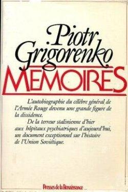 Piotr Grigorenko MEMOIRES
