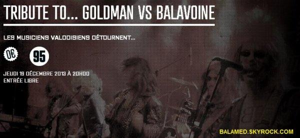 Tribute to Goldman VS Balavoine Le 19 Décembre 2013 à Vauréal