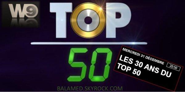 Les 30 ans du Top 50 avec Daniel Balavoine le 31 Décembre 2014 sur W9