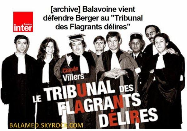 """Balavoine vient défendre Berger au """"Tribunal des Flagrants délires"""" sur France Inter"""