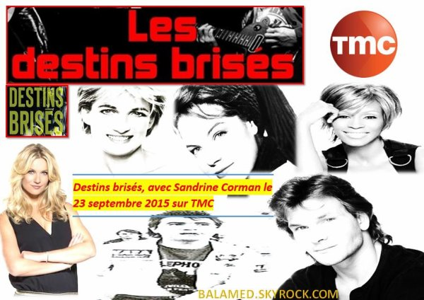 Destins brisés, avec Sandrine Corman le 23 septembre 2015 sur TMC.