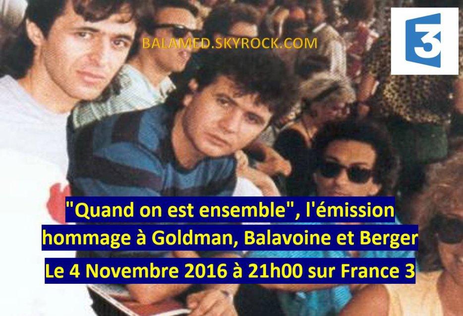 """""""Quand on est ensemble"""", l'émission hommage à Goldman, Balavoine et Berger le 4 novembre 2016 sur France 3"""