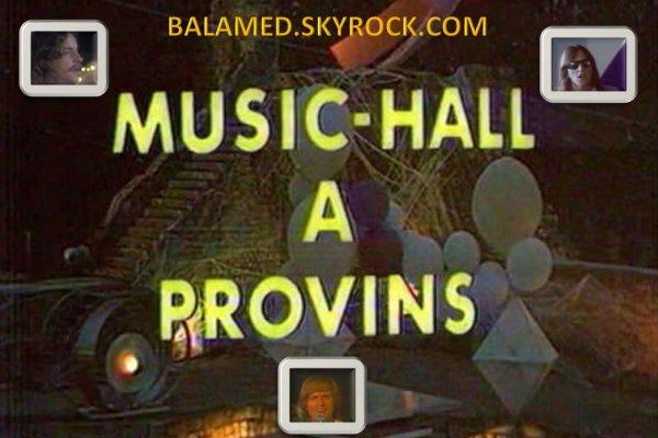 Music hall à Provins avec Daniel Balavoine à partir du 27 Octobre 2016 sur Melody TV