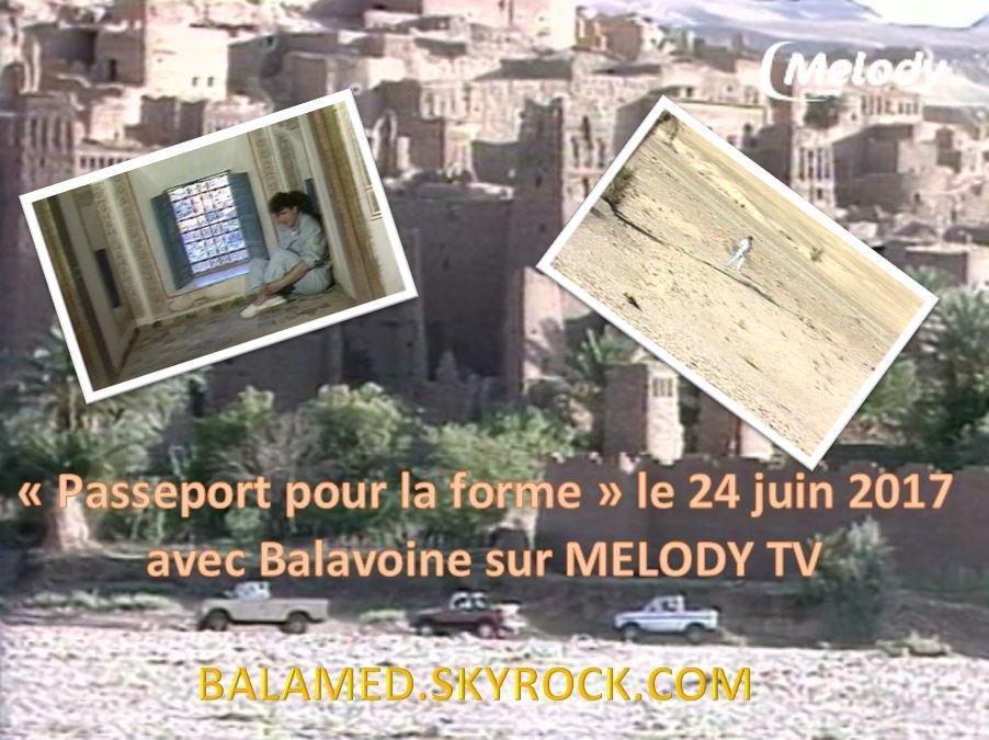 (Passeport pour la forme) avec Balavoine le 24 et 29 juin 2017 sur Melody Tv