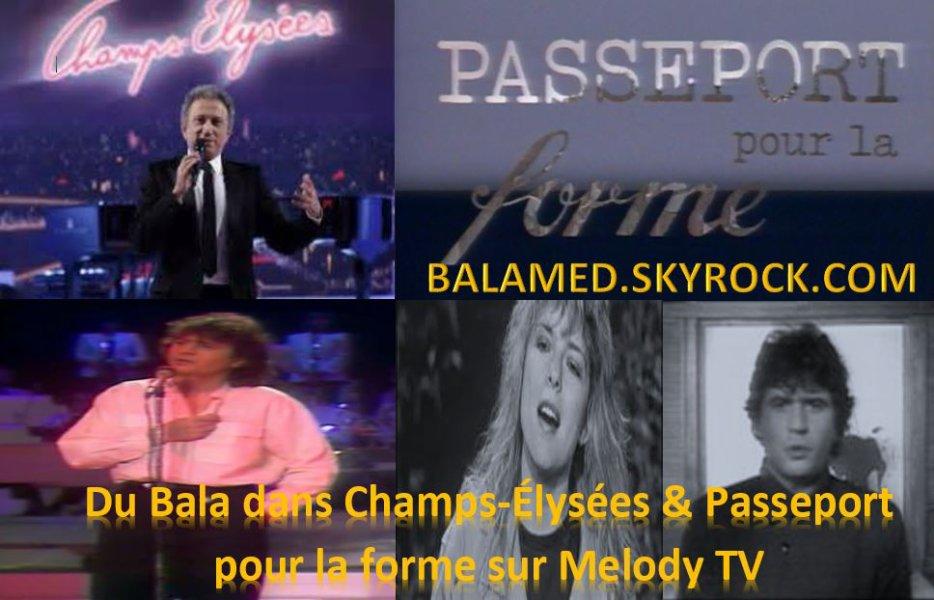 Du Bala dans Champs-Élysées & Passeport pour la forme sur Melody TV