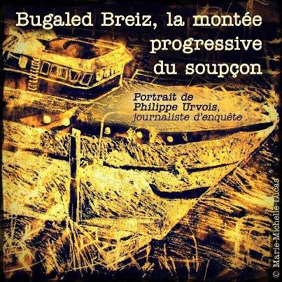 interview de philippe urvois (ancien journaliste d'investigation du marin) bugaled breizh la monté progressive du soupson