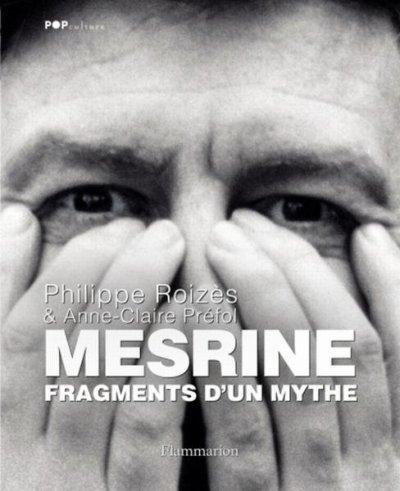Mesrine Fragments D'un Mythe.