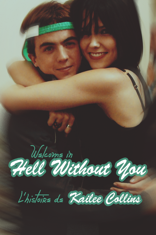 Hell Without You