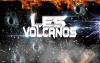 """Les Volcanos"""