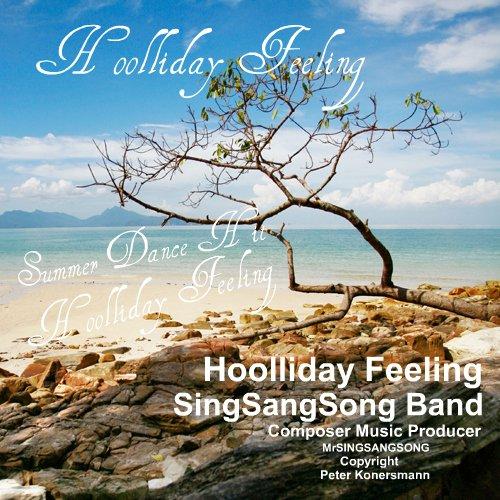 Summer Hit 2012 - Hoolliday Feeling - Interpret SingSangSong Band