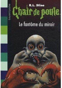 Chronique | Chair de Poule, le fantôme du miroir