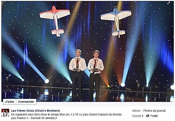LE 24 JANVIER 2015, NOS AMIS ''LES CHAIX'',  Godefroy et Gaetan, SERONT DANS LE PLUS GRAND CABARET DU MONDE (FRANCE 2) A 20h45......
