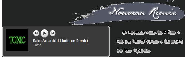 # 2 - 4 Août 2011. Musique.   Nouveau remix de « Rain »