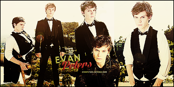 * ● ● Bienvenue sur EvanPeters, ta source d'actualité complète sur  le beau Evan Peters. Suis toute l'actualité du ravissant et talentueux Evan grâce aux différents articles tels que des candids, événements, photoshoots et des flashbacks  *