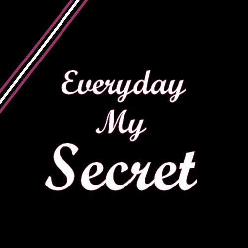 Everyday~My~Secret