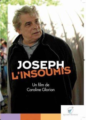 JOSEPH L'INSOUMIS - LE FILM ET LIVRE