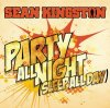 Party All Night - Sean Kingston