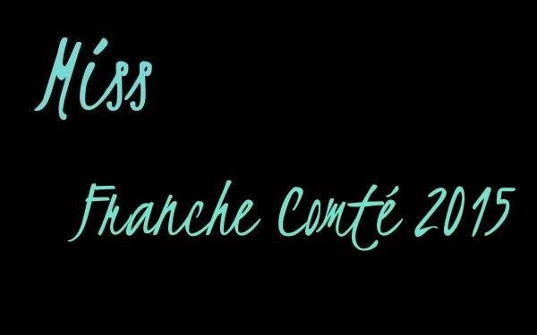 Miss Franche-Comté 2015