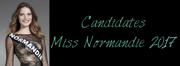 Candidates Miss Normandie 2017