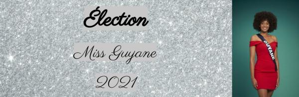 Élection Miss Guyane 2021