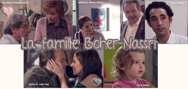 La famille Boher-Nassri dans plus belle la vie...