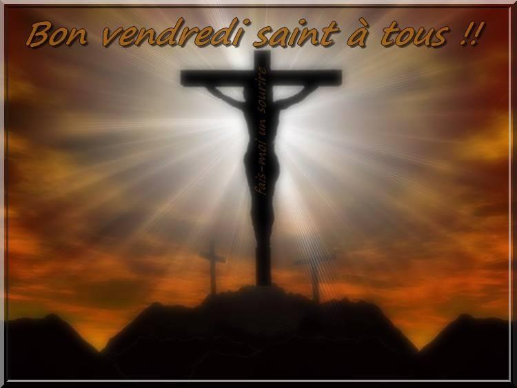 JOYEUSES  FETES   DE  PAQUES  MES  AMIS........C EST  LE VENDREDI  SAINT......