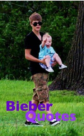 Bieber Quotes