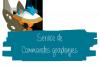 Commandes Graphiques