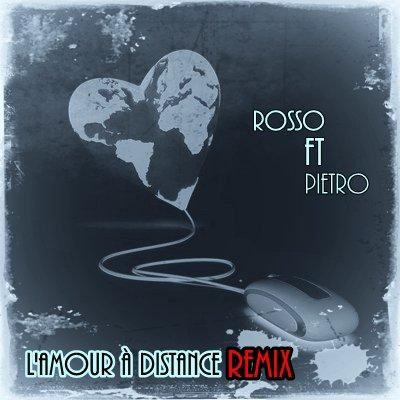 L'amour à distance remix - Pietro & Cyde XY (2013)