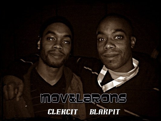 Mov'&Larons (Clekcit - Blakpit)